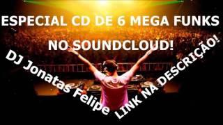 ESPECIAL CD 6 MÚSICAS NO SOUNDCLOUD! (Dj Jonatas Felipe)