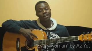"""Esba musique cover of Az yet's """"Every Woman"""""""
