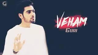 Veham (FULL SONG) - Guri || Deep Jandu || New Punjabi Songs 2017