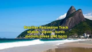 Brazilian Percussion Track - medium bossa (140 bpm)