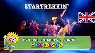Startrekkin' | children's songs | kids dance songs by Minidisco