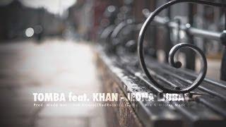 Tomba feat. Khan - Jedna ljubav
