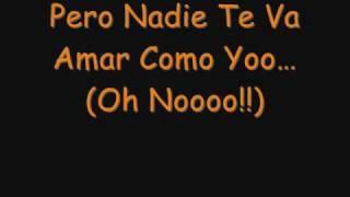 nadie te amara como yo remix letra