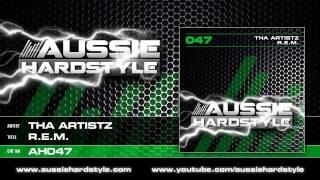 Tha Artistz - R.E.M (Aussie Hardstyle/AH047)