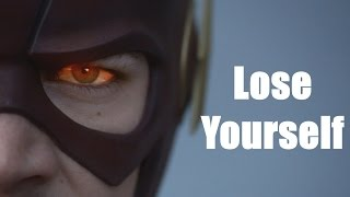 The Flash - Lose Yourself