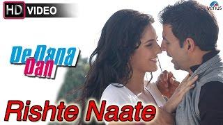 Rishte Naate - HD VIDEO   De Dana Dan   Akshay Kumar, Katrina Kaif, Sunil Shetty  Best Romantic Song