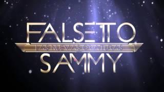 Te Tengo Que Decir - Falsetto & Sammy