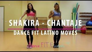 SHAKIRA FT. MALUMA CHANTAJE | EASY & SEXY DANCE FITNESS MOVES