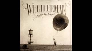 "Gregory Alan Isakov  ""Astronaut"" - The Weatherman 2013"