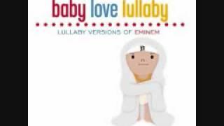 Eminem - Mockingbird (Baby Love Lullaby Version)