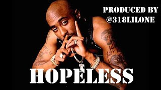 """""""Hopeless"""" 2Pac Sample Type Beat (Prod. By Like O Productions)"""