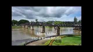 Mitsh Miller filmzenéje -    Híd a Kwai folyón