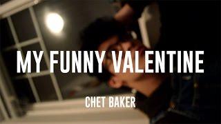 My Funny Valentine - Chet Baker (Cover)