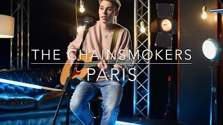 The Chainsmokers - Paris - MTV Cover Of The Month (Lyrics and Chords)