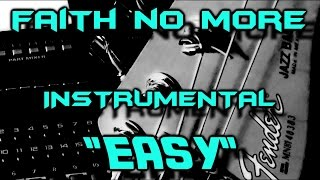 Easy - FAITH NO MORE - Cover Instrumental & Karaoke