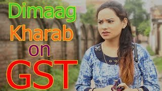 Dimaag Kharab on GST - Short Film - 2017 - Antra Music