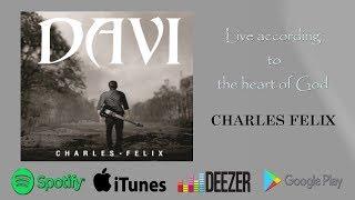 CHARLES FELIX - DAVI (VIDEO OFFICIAL).