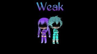 Weak || Gacha Verse || GVMV (Inspired by Demonica Playz)