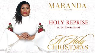 Maranda Curtis - Holy (Reprise) (Audio) ft. Dr. Kevin Bond