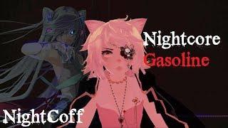 「Nightcore/MMD」 ~ Gasoline