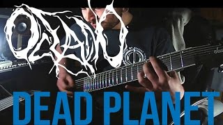 Oceano - Dead Planet (Guitar Cover)