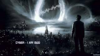 Cyber - I Am God [HQ Edit]