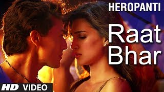 Download Aa Raat Bhar Song from Heropanti Movie