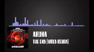 [Future Bass] Aruna - The End [WRLD Remix]