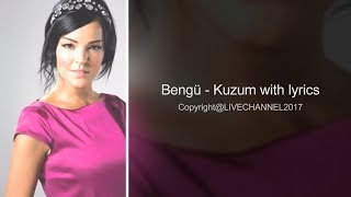 Bengü - Kuzum with lyrics