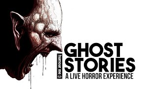 Humour Me- Ghost Stories- A Live Horror Experience