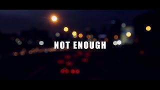 Lido - Not Enough feat. THEY. (Lyric Video)