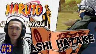 """นินจาจอมจิ้มตรูด! คาคาชิ...จัดไป ไรเดอร์ คิ๊กกกก!! ;w;"""" :-Naruto Ultimate ninja #3"""