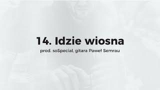 KęKę - Idzie wiosna prod. soSpecial, gitara Paweł Semrau
