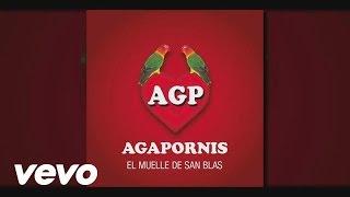 Agapornis - En El Muelle De San Blas