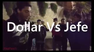Dollar vs Jefe RapParaTi