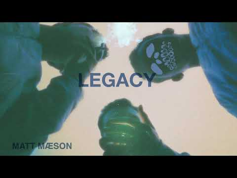 Legacy de Matt Maeson Letra y Video