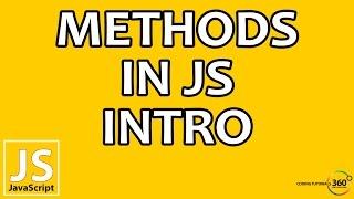 Methods In JavaScript Series Introduction