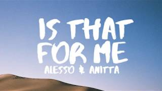 Alesso & Anitta - Is That For Me (Lyrics / Lyric Video)