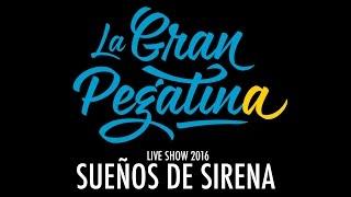 31. La Gran Pegatina - Sueños de Sirena (Live 2016)