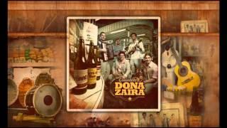 A Rosa e o Espinho - Dona Zaíra (2012)