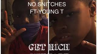 No snitching ft young t  young rell lul mul