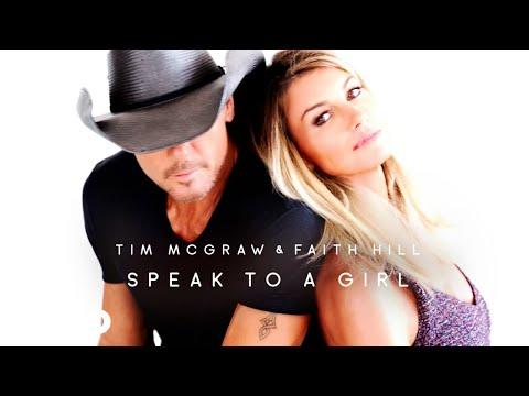 Tim McGraw, Faith Hill - Speak to a Girl