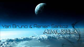 Yan Bruno & Renier Santoz - Atmosfera (Original Mix) Preview