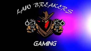 Law Breakers RP Gaming