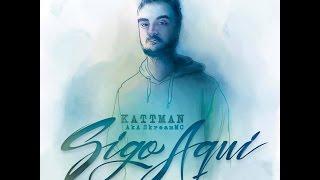 Kattman - El perdón no es barato ft El Sicario HP squad y Dj Cheko (Prod by Kattman)