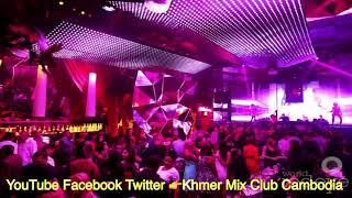 បទប្រចាំក្លឹប ប៉ោយប៉ែត TouchDown TD Club 2017 KPP Khmer Mix Club Cambodia Dj Tha