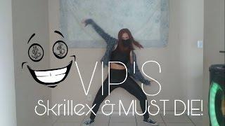 VIP's - Skrillex & MUST DIE! / Lia Kim Choreography (Dance Cover)