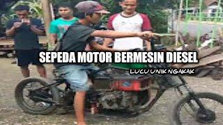 Sepeda motor bermesin diesel unik lucu
