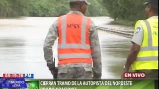 Cierran tramo de la autopista del Nordeste por inundaciones