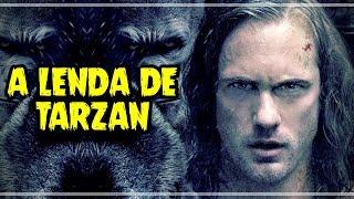 A Lenda de Tarzan (2016) - Crítica Rápida